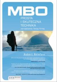 Robert Reinfuss - MBO - prosta i skuteczna technika zarzadzania Twoja firmą