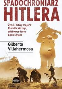 Spadochroniarz Hitlera - Villahermosa Gilberto