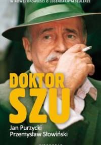 Doktor Szu - Słowiński Przemysław, Purzycki Jan