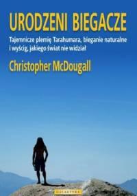 Urodzeni biegacze - MacDougall Christopher