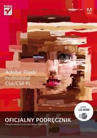 Adobe Creative Team - Adobe Flash Professional CS6-CS6PL. Oficjalny podręcznik