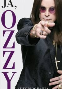 Osbourne O. - Ja, Ozzy. Autobiografia