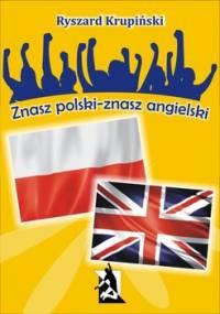 Znasz polski – znasz angielski. 1500 łatwych słów angielskich - Krupiński Ryszard