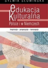Edukacja Kulturalna w Polsce i w Niemczech - Słowińska Sylwia