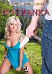 Kochanka - Nowodworski Patryk