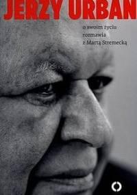 Jerzy Urban - Urban Jerzy, Stremecka Marta
