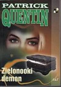 Quentin Patrick - Zielonooki demon