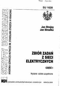 Strojny J. - Zbiór zadań z sieci elektrycznych Część 1