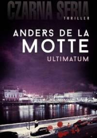 David Sarac. Tom 2. Ultimatum - De La Motte Anders