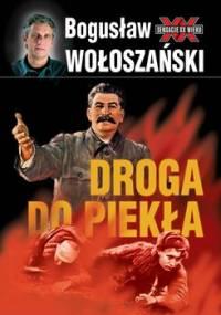 Droga do piekła - Wołoszański Bogusław