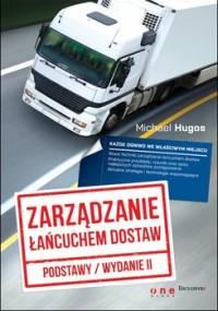 Zarządzanie łańcuchem dostaw. Podstawy - Hugos Michael