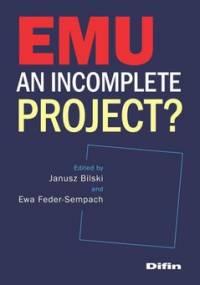 EMU an incomplete project? - Bilski Janusz, Feder-Sempach Ewa