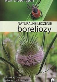 Storl Wolf-Dieter - Naturalne leczenie boreliozy.