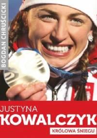 Bogdan Chruścicki - Justyna Kowalczyk. Królowa Śniegu [Ebook PL][PDF-OCR]
