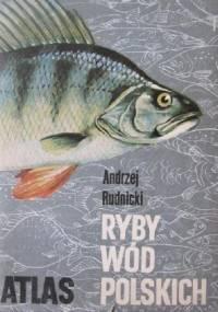 Rudnicki A. - Ryby wód Polskich