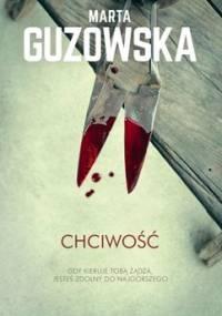 Chciwość - Guzowska Marta