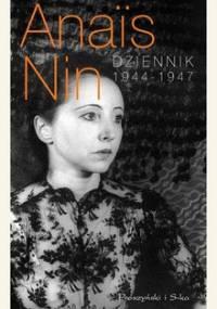 Dziennik 1944-1947 - Nin Anais