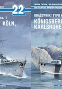 Encyklopedia Okrętów Wojennych - Krążowniki typu K Königsberg, Köln, Karlsruhe cz 1 i 2