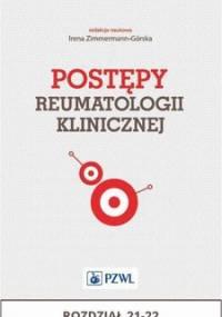 Postępy reumatologii klinicznej. Rozdział 21-22 - Opracowanie zbiorowe