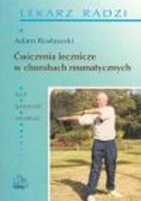 Rosławski A. - Choroby reumatyczne w codziennej praktyce lekarskiej