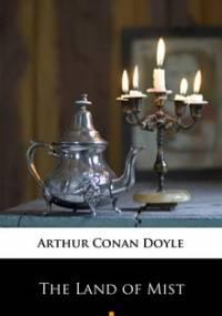 The Land of Mist - Doyle Arthur Conan
