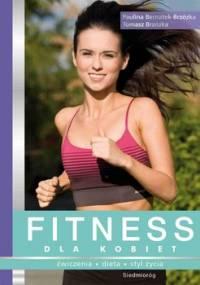 Fitness Dla Kobiet - Bernatek-Brzózka Paulina, Brzózka Tomasz