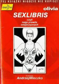 SEX LIBRIS, czyli naga prawda o mężczyznach