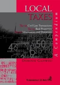 Local taxes. A compendium - Gajewski Dominik