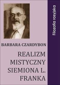 Realizm mistyczny Siemiona L. Franka - Czardybon Barbara