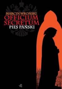Wroński Marcin - Officium Secretum. Pies Pański [Audiobook PL]