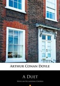 A Duet - Doyle Arthur Conan