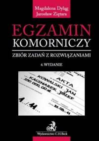 Egzamin komorniczy. Zbiór zadań z rozwiązaniami - Dyląg Magdalena, Ziętara Jarosław