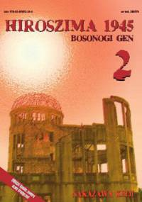 Hiroszima 1945. Bosonogi Gen. Tom 2 - Nakazawa Keiji