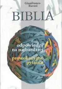 Gianfranco Ravasi - Biblia odpowiedzi na najbardziej prowokacyjne pytania [eBook PL]