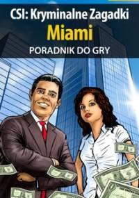 CSI: Kryminalne Zagadki Miami - poradnik do gry - Hałas Jacek Stranger