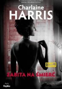 Charlaine Harris - Zabita na śmierć