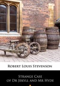 Strange Case of Dr Jekyll and Mr Hyde - Stevenson Robert Louis