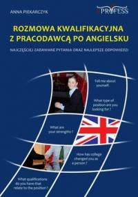 Rozmowa kwalifikacyjna z pracodawcą po angielsku - Piekarczyk Anna