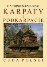 Ossendowski F. A. - Karpaty i Podkarpacie