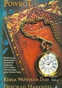 Harkness Deborah - Księga Wszystkich Dusz Tom 4 - Powrót