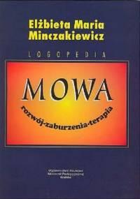Minczakiewicz E - Mowa Rozwój Zaburzenia Terapia