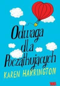 Odwaga dla początkujących - Harrington Karen