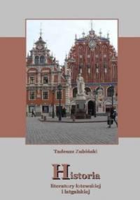 Historia literatury łotewskiej i łatgalskiej - Zubiński Tadeusz