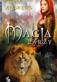 Kate Daniels. Tom 2. Magia parzy - Andrews Ilona