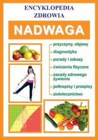 Encyklopedia zdrowia. Nadwaga - Opracowanie zbiorowe