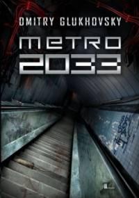 Metro 2033 - Dmitry Glukhovsky [PL]