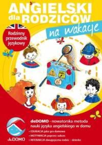 Angielski dla rodziców. Na wakacje - Śpiewak Anna, Życka Małgorzata