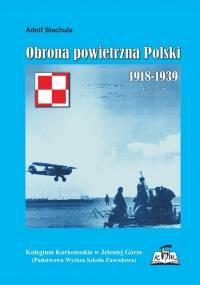 Adolf Stachula - Obrona powietrzna Polski 1918-1939