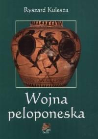 Ryszard Kulesza - Wojna peloponeska [eBook PL]