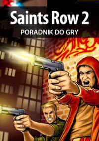 Saints Row 2 - poradnik do gry - Makuła Maciej Von Zay